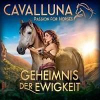 CAVALLUNA - Geheimnis der Ewigkeit RIESA